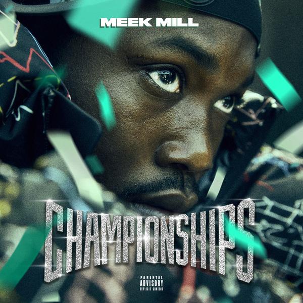 Meek mill- Championships